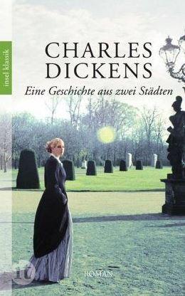Charles Dickens Eine Geschichte aus zwei Städten